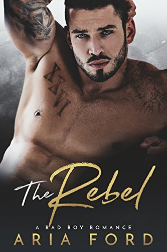 The Rebel by Aria Ford