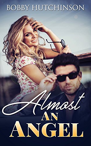 Almost and Angel by Bobby Hutchinson