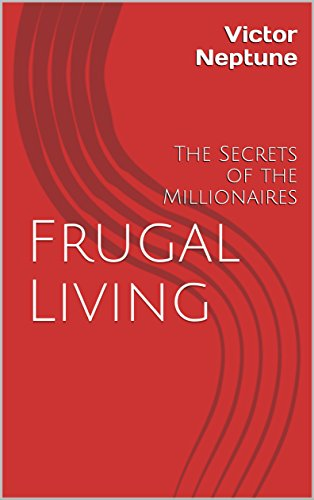 Frugal Living by Victor Neptune