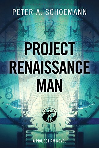 Project Renaissance Man by Peter A Schoemann