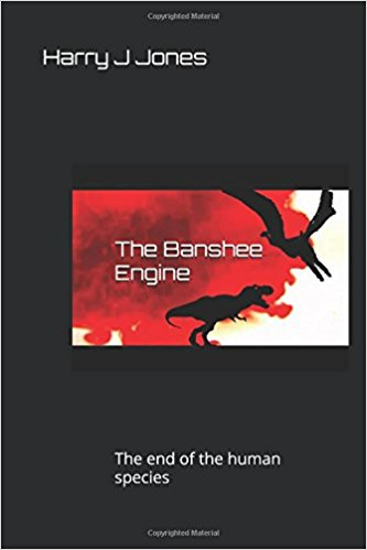 The Banshee Engine by Harry J Jones