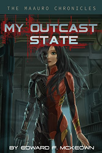My outcast state by Edward F McKeown