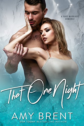 That one night by Amy Brent