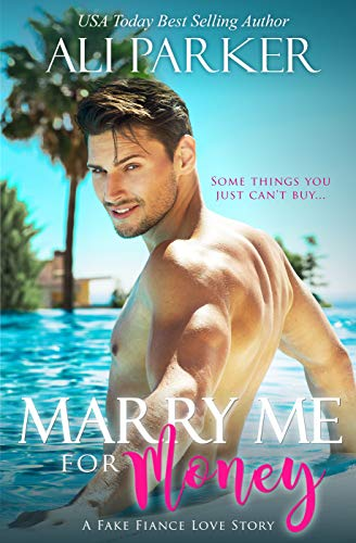 Marry me for money by Ali Parker