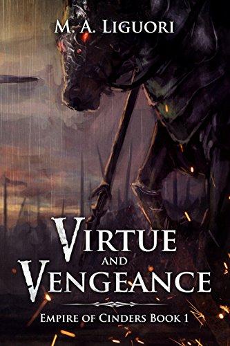 Virtue and Vengeance by M. A. Liguori