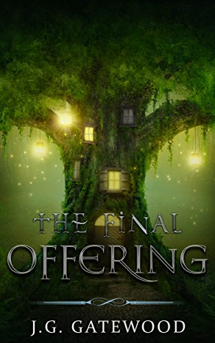 The Final Offering by J. G. Gatewood