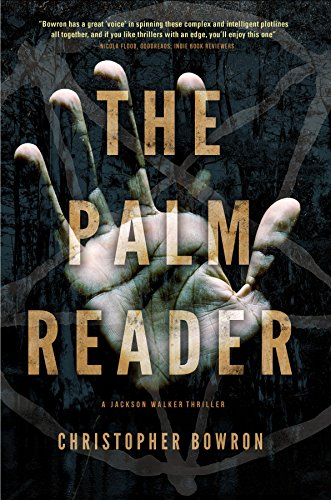 The Palm Reader (A Jackson Walker Thriller Book 2) by Christopher Bowron