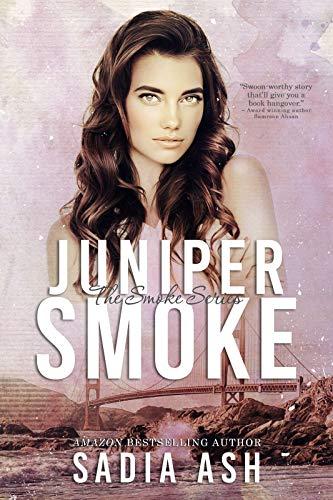 Juniper Smoke Part I & II by Sadia Ash