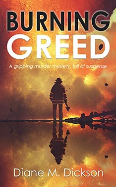 BURNING GREED by Diane Dickson