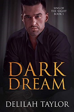 Dark Dream (Sins of the Night Book 1) by Delilah Taylor