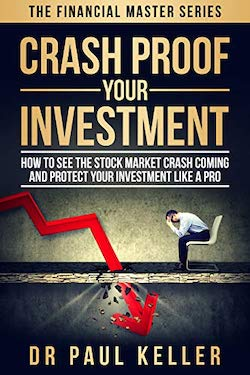 Crash Proof your Investment by Dr Paul Keller