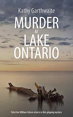 Murder at Lake Ontario by Kathy Garthwaite