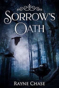 Sorrow's Oath by Rayne Chase