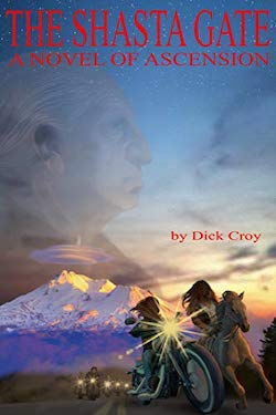 The Shasta Gate by Dick Croy