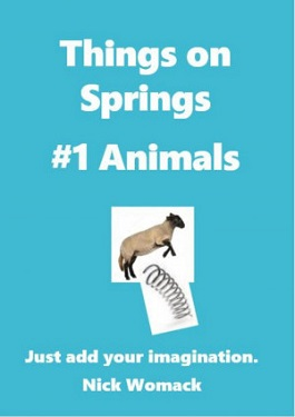 Book Cover: Things on Springs - Animals by Nick Womack
