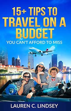 Travel on a budget by Lauren C Lindsey