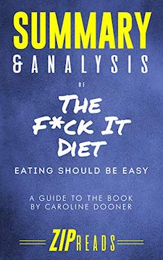 The F*ck it diet