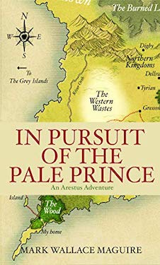 In Pursuit of the Pale Prince by Mark Wallace Maguire