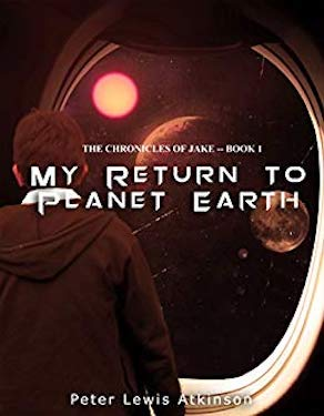My return to planet earth by Peter Lewis Atkinson