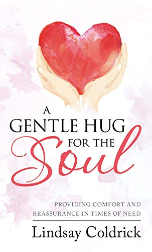 A gentle hug for the soul