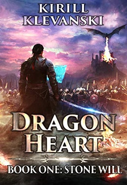 Dragon Heart Stone Will. LitRPG wuxia series by Kirill Klevanski