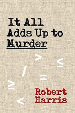 It All Adds Up To Murder