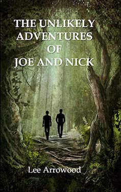 The unlikely adventures of Joe and Nick