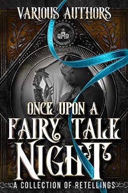 Once upon a fairy tale night