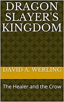 Dragon Slayer's kingdom