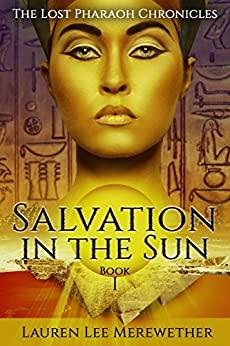 Salvation in the Sun by Lauren Lee Merewether