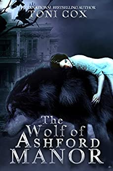 The wolf of Ashford Manor by Toni Cox