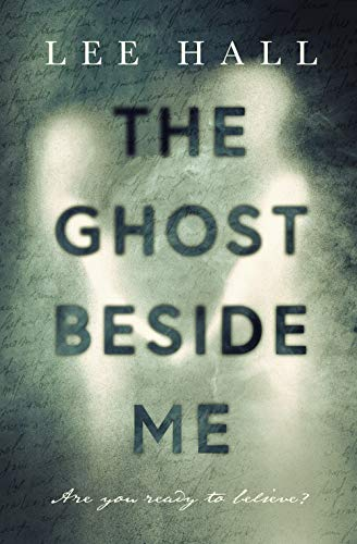 The ghost beside me