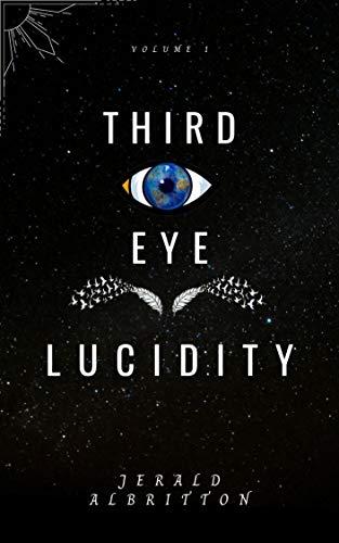 Third eye lucidity