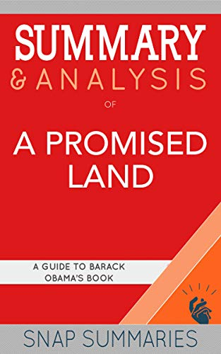 Book Cover: Summary A Promised Land: Guide to B. Obama's Book