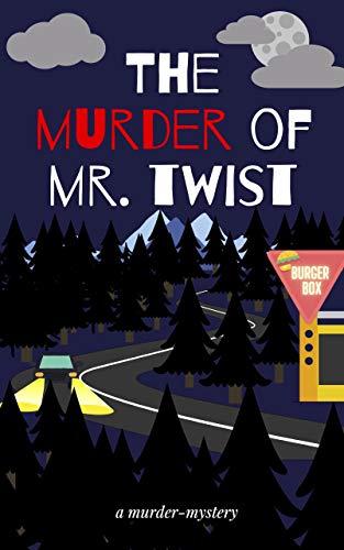 The murder of Mr Twist
