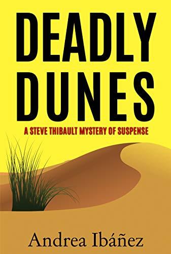 DEADLY DUNES by Andrea Ibáñez