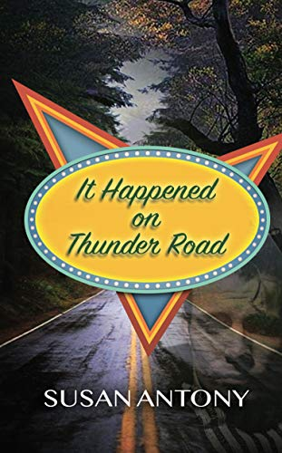 It happened on thunder road