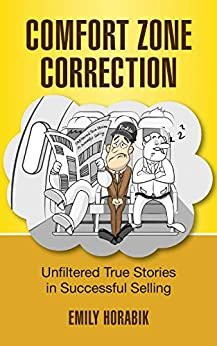 Comfort Zone Correction by Emily Horabik