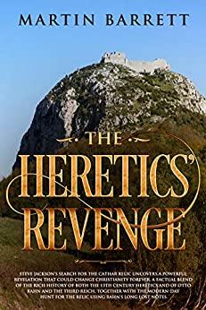 The Heretics' Revenge by Martin Barrett