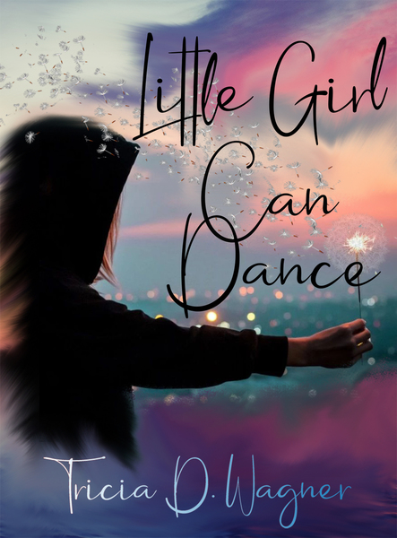 Little girl can dance by Tracy Wagner