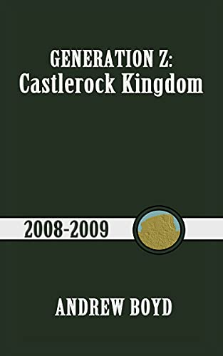Castlerock Kingdom (Generation Z Book 1) by Andrew Boyd