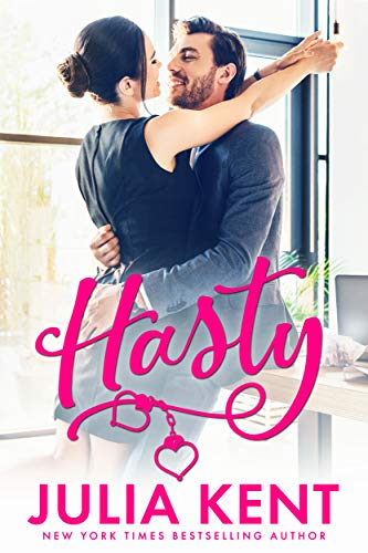 Hasty (The Do-Over Series) by Julia Kent