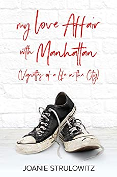 My love affair with Manhattan