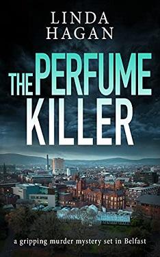 The Pefume Killer by Linda Hagan