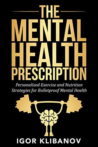 The mental health prescription