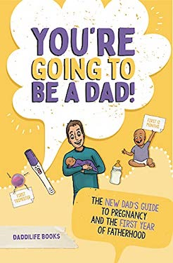 Youre going to be a dad
