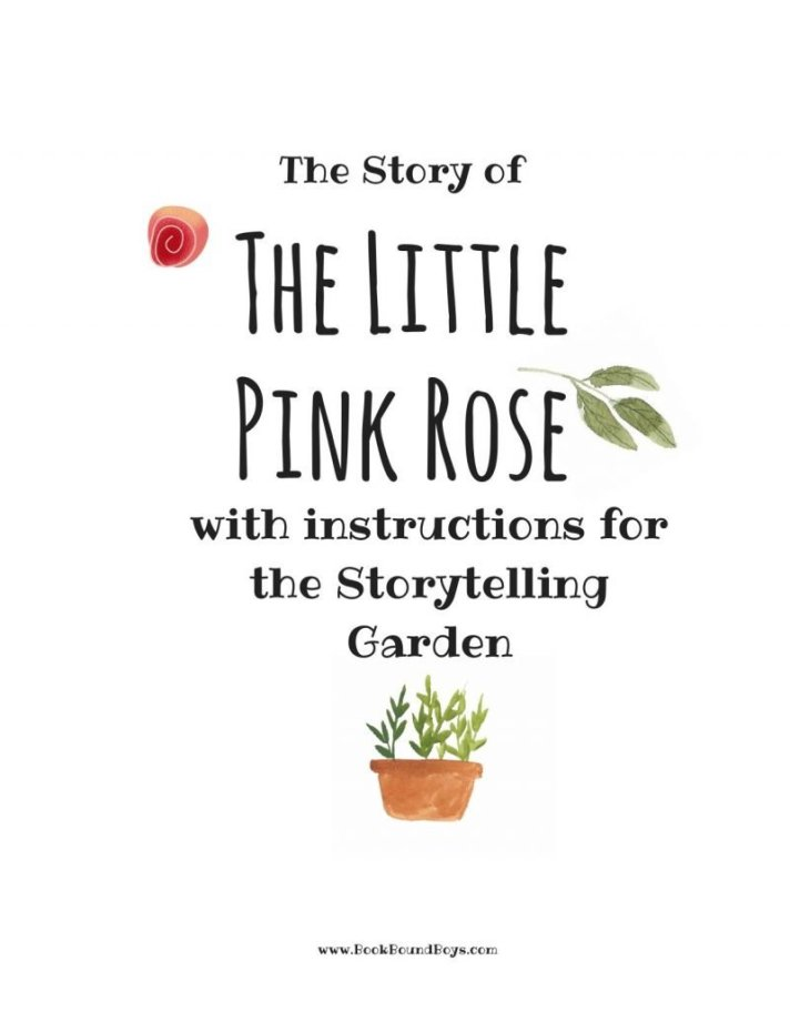 Little Pink Rose and Instructions for Storytelling Garden