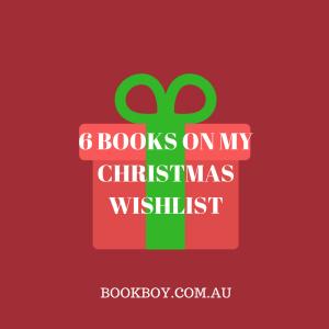 6 books on my Christmas wishlist (12yo book blogger)