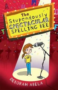 Book Review: The Stupendously Spectacular Spelling Bee reviewed by a kid book blogger | bookboy.com.au
