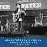 Adventures in music #2: Shoalhaven River Festival (+ Guy Sebastian)